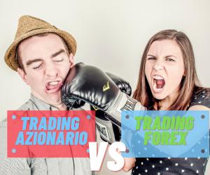 il Forex Trading è meglio del Trading azionario|  [ Spiegato il perché]